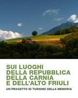 """Tolmezzo, 21 settembre 2013 Sala della Comunità Montana della Carnia Presentazione del Progetto di turismo della memoria """"Sui luoghi della Repubblica della Carnia e dell'Alto Friuli"""" .........................................."""